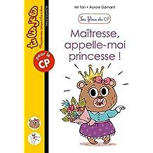 Maîtresse, appelle-moi princesse !: Les filous du CP, nº5