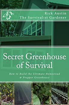 Secret Greenhouse of Survival (Secret Garden of Survival Book 2) (English Edition) von [Austin, Rick]