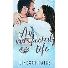 An Unexpected Life (Carolina Rebels Book 5) (English Edition)