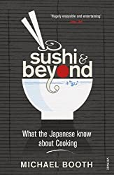 Sushi and Beyond: What the Japanese Know About Cooking