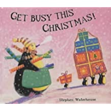 Get Busy This Christmas by Stephen Waterhouse (2001-10-22)