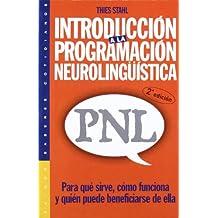 Introducción a la programación neurolingüística (PNL): Para qué sirve, cómo funciona y quién puede beneficiarse de ella (Psicología Hoy)