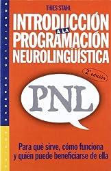 Introducción a la programación neurolingüística (PNL) : para qué sirve, cómo funciona y quién puede beneficiarse de ella (Psicología Hoy)
