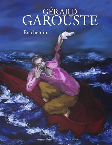 Grard Garouste : En chemin