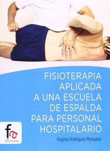 Fisioterapia Aplicada A Una Escuela De Espalda (Salud Para Niños)