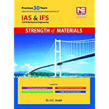 IAS & IFS: CE & ME - Strength of Materials - Previous Years Solved Papers (Objective & Conventional)