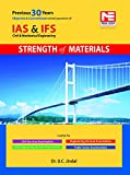 This self study book contains:  Questions from IFS and IAS, UPSC Exams, Prelims and Mains on Strength of Materials, in both branches of Mechanical and Civil Engineering for the last 30 years .  About 110 conventional practice questions with explanati...