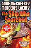 The Ship Who Searched (Brain and Brawn Ship Series Book 3)