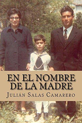 En el nombre de la madre por Julián Salas Camarero