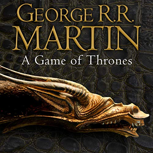 A Game of Thrones: Book 1 of A S...