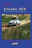 Citroen 2CV: Die Geschichte eines Autos namens Ente