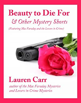 Beauty to Die For and Other Mystery Shorts (English Edition) par [Carr, Lauren]