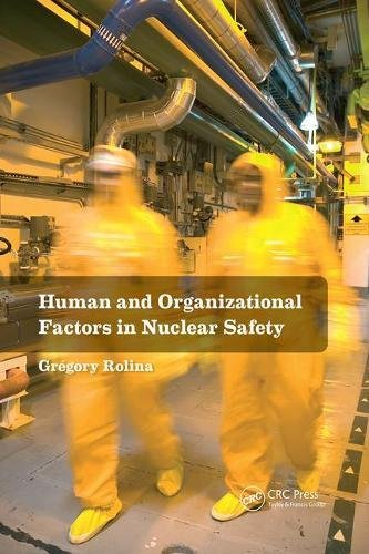 Human and Organizational Factors in Nuclear Safety: The French Approach to Safety Assessments