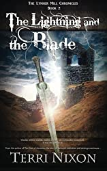 The Lightning and the Blade: Volume 2 (The Lynher Mill Chronicles)