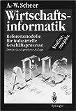 Image de Wirtschaftsinformatik. Studienausgabe: Referenzmodelle für industrielle Geschäftsprozesse