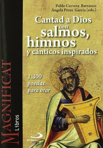 Cantad a Dios con salmos, himnos y cánticos inspirados: 1.300 poesías para orar (Magnificat libros)