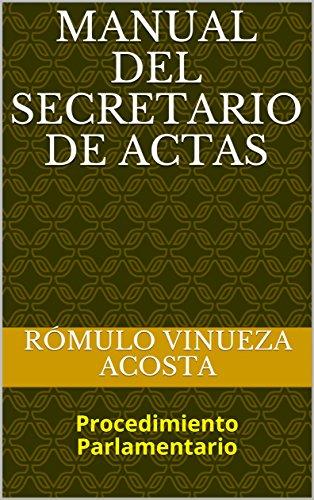 MANUAL DEL SECRETARIO DE ACTAS: Procedimiento Parlamentario