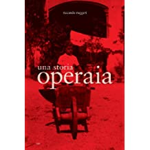 Una Storia Operaia