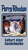 Perry Rhodan Band 111: Geburt einer Dunkelwolke (Perry Rhodan Silberband) - Hubert Haensel