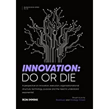 Innovation: Do or Die
