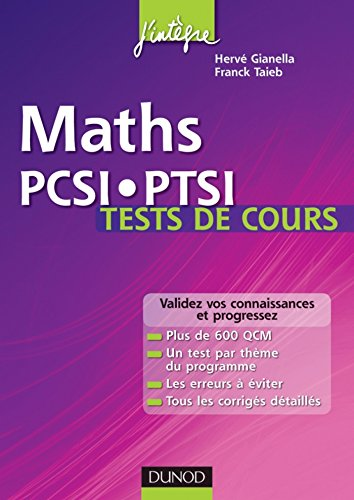 Maths PCSI-PTSI Tests de cours : Validez vos connaissances et progressez ! (Concours Ecoles d'ingénieurs)