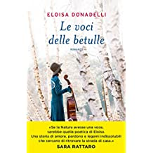 Le voci delle betulle (Italian Edition)