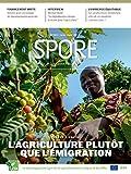 Jeunes & emploi : L'agriculture plutôt que l'émigration: Spore Magazine 193...
