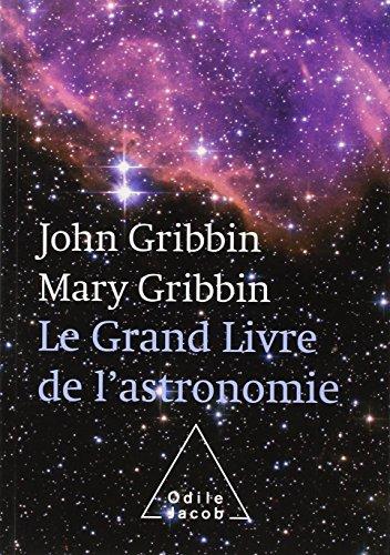 Le Grand Livre de l'astronomie par John Gribbin