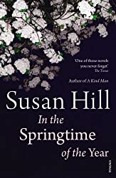 In the Springtime of the Year by Susan Hill (2012-04-05)
