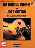 All Intros & Endings for Jazz Guitar: Bebop, Swing, Latin, Ballads (Guitar Master Class Pub)