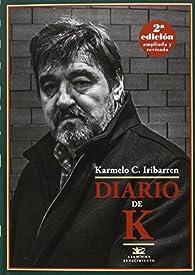 Diario de K. par Karmelo Iribarren