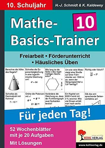 Mathe-Basics-Trainer 10. Schuljahr: Grundlagentraining für jeden Tag (Trainer Basic)