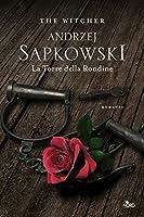 La Torre della Rondine. The Witcher. Vol. 6