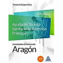 Cuerpo de Funcionarios Técnicos de la Administración de la Comunidad Autónoma de Aragón, Escala Técnica Sanitaria, Ayudantes Técnicos Sanitarios de Atención Primaria. Temario específico: 1