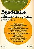 Baudelaire et l'Experience du Gouffre