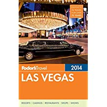 Fodor's Las Vegas 2014 (Full-color Travel Guide)