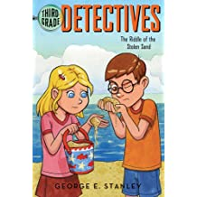 The Riddle of the Stolen Sand (Third-Grade Detectives, Band 5)