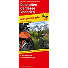 Dolomiten - Gardasee - Venetien: Motorradkarte mit Ausflugszielen und Freizeittipps, wetterfest, reissfest, abwischbar, recycelbar, GPS-genau. Mit Tourenvorschlägen. 1:250000 (Motorradkarte / MK)