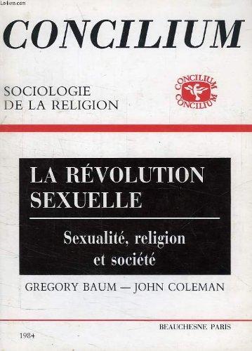 CONCILIUM, 1984, SOCIOLOGIE DE LA RELIGION, LA REVOLUTION SEXUELLE par COLEMAN JOHN BAUM GREGORY