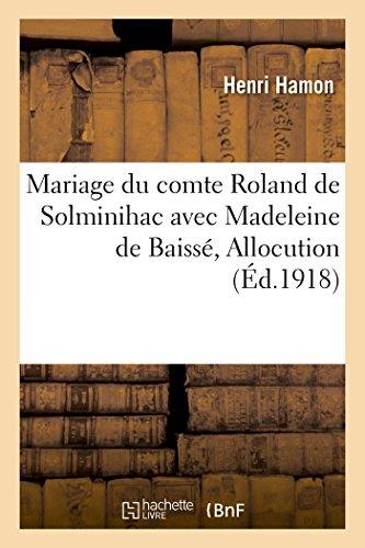 Mariage de monsieur le comte Roland de Solminihac avec mademoiselle Madeleine de Baiss: Allocution, Eglise de Lanvallay, prs Dinan