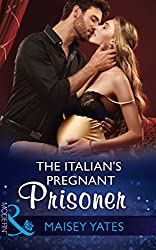 The Italian's Pregnant Prisoner (Mills & Boon Modern) (Once Upon a Seduction…, Book 3)