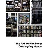 FIAF MOVING IMAGE CATALOGUING