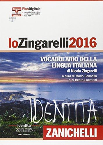 Lo Zingarelli 2016. Vocabolario della lingua italiana. Plus digitale. Con aggiornamento online. Con DVD-ROM