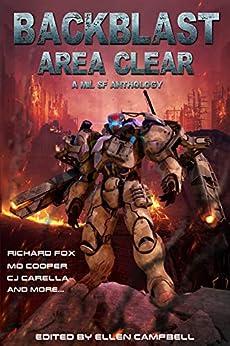 Backblast Area Clear: Anthology Vol. 1 by [Handley, J.R., Cooper, MD, Fox, Richard, Carella, C.J., Hayes, Josh, Winder, Chris, Weeraratne, Navin, Taylor, Tim C, Castle, JR, Partlow, Rick, Scott, Logan , Moon, Scott ]