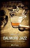 Buchinformationen und Rezensionen zu Dalmore Jazz: Ein Edinburgh-Krimi mit Rowan Lockhart von Mara Laue