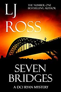 Seven Bridges: A DCI Ryan Mystery (The DCI Ryan Mysteries Book 8)