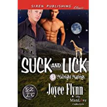 Suck and Lick [Midnight Matings] (Siren Publishing Classic ManLove) by Joyee Flynn (2012-09-18)