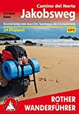 Jakobsweg - Camino del Norte: Küstenweg von Irun bis Santiago de Compostela. 34 Etappen. Mit GPS-Tracks (Rother Wanderführer) - Cordula Rabe