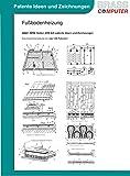 Fu�bodenheizung, �ber 3950 Seiten (DIN A4) patente Ideen und Zeichnungen Bild