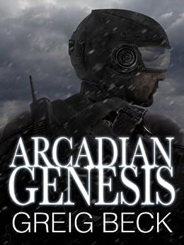 Arcadian Genesis: Alex Hunter 0.5 by [Beck, Greig]